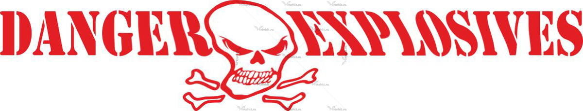 DANGER EXPLOSIVES SCULL